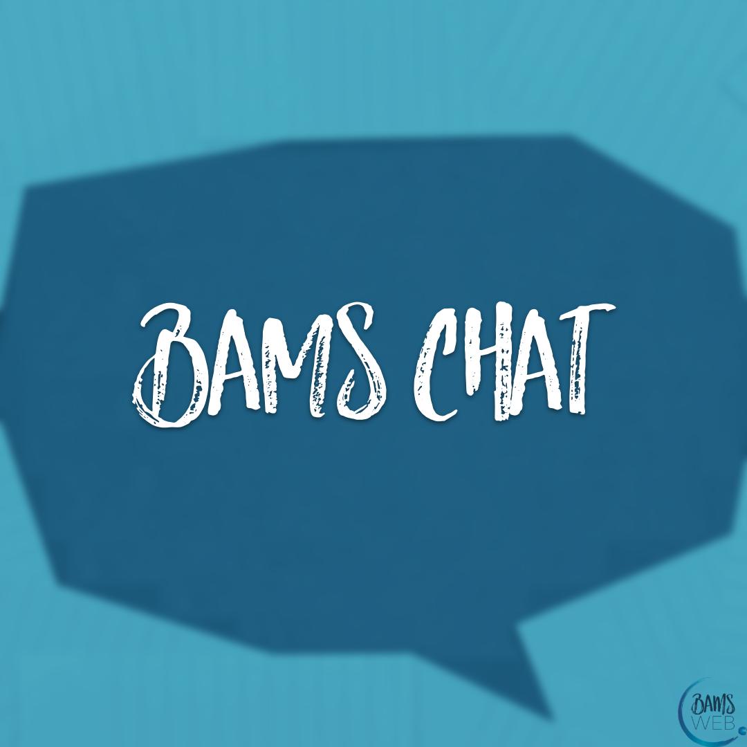 bams chat